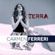 Terra e' il nuovo di Carmen Ferreri