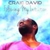 L'attesissimo album di CRAIG DAVID