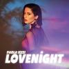 Il nuovo singolo di Paola Iezzi - Lovenight