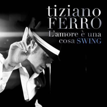 http://www.teamworld.it/wp-content/uploads/2012/10/tiziano_ferro_l_amore_e_una_cosa_swing.jpg