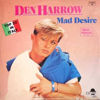 Den Harrow mad desire